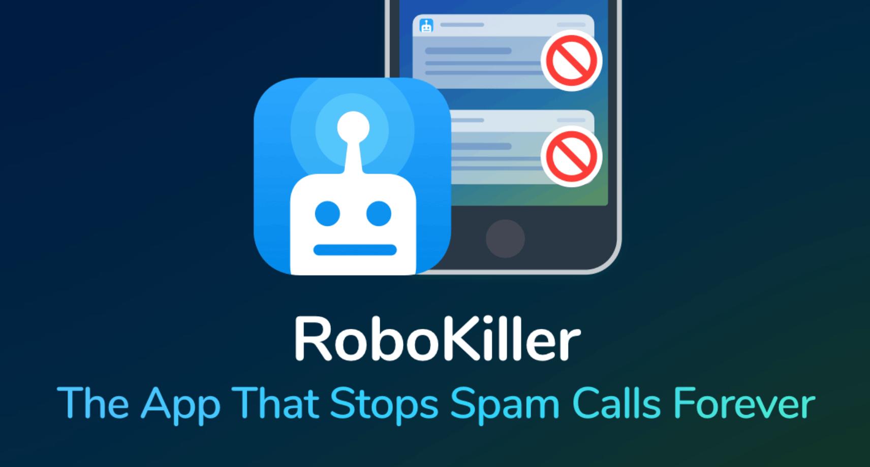 RoboKiller App - Block Spam And Robocalls